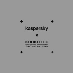 Safe_Expression: Kaspersky And KRAKATAU Present Unique Collection Customized By Your Digital Imprint